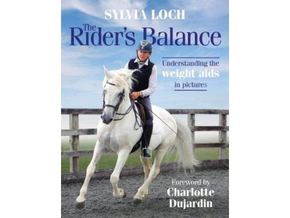 2353 the rider s balance understanding the weight aids in pictures sylvia loch