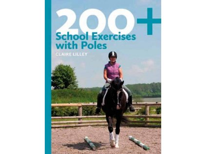2458 200 school exercises with poles claire lilley