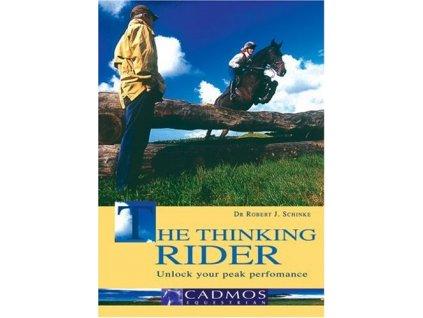2521 thinking rider unlock your peak performance dr robert schinke