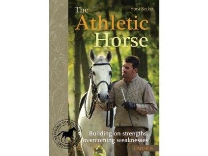 2527 athletic horse building on strengths overcoming weaknesses horst becker