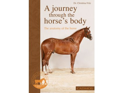 2536 journey through the horse s body the anatomy of the horse dr christina fritz