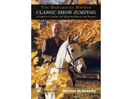 2710 the de nemethy method classic show jumping bertalan de nemethy