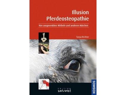 Illusion Pferdeosteopathie