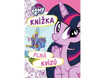 My Little Pony - Knížka plná kvízů