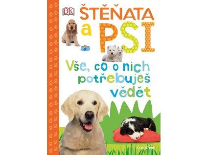 Štěňata a psi - Vše, co o nich potřebuješ vědět