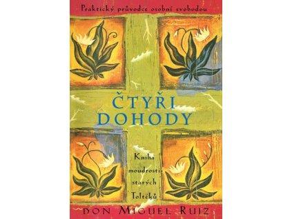 Čtyři dohody Kniha moudrosti starých Toltéků