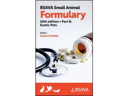 BSAVA Small Animal Formulary, Part B Exotic Pets, 10th edition