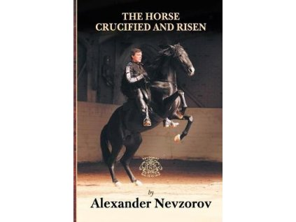55 the horse crucified and risen alexander nevzorov