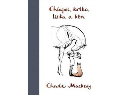 61 chlapec krtko liska a kon charlie mackesy