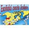Exotická cesta kolem světa