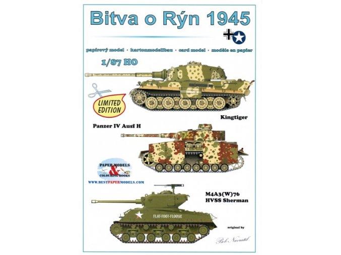 Bitva o Rýn 1945 - Kingtiger (Tiger II Serienturm), Panzer IV Ausf H, M4A3(W)76 HVSS Sherman