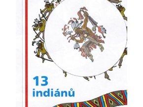13 indiánů