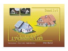 Domky z východních Čech - 5 a 6