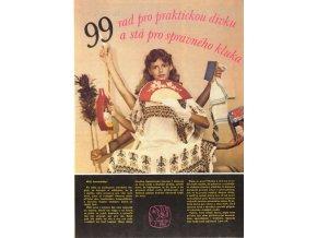 99 rad pro praktickou dívku a stá pro správného kluka