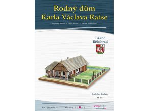Rodný dům Karla Václava Raise - Lázně Bělohrad