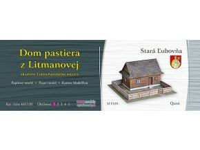 Stará Ľubovňa - Dom pastiera z Litmanovej