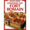 Římská pevnost - Fort Romain