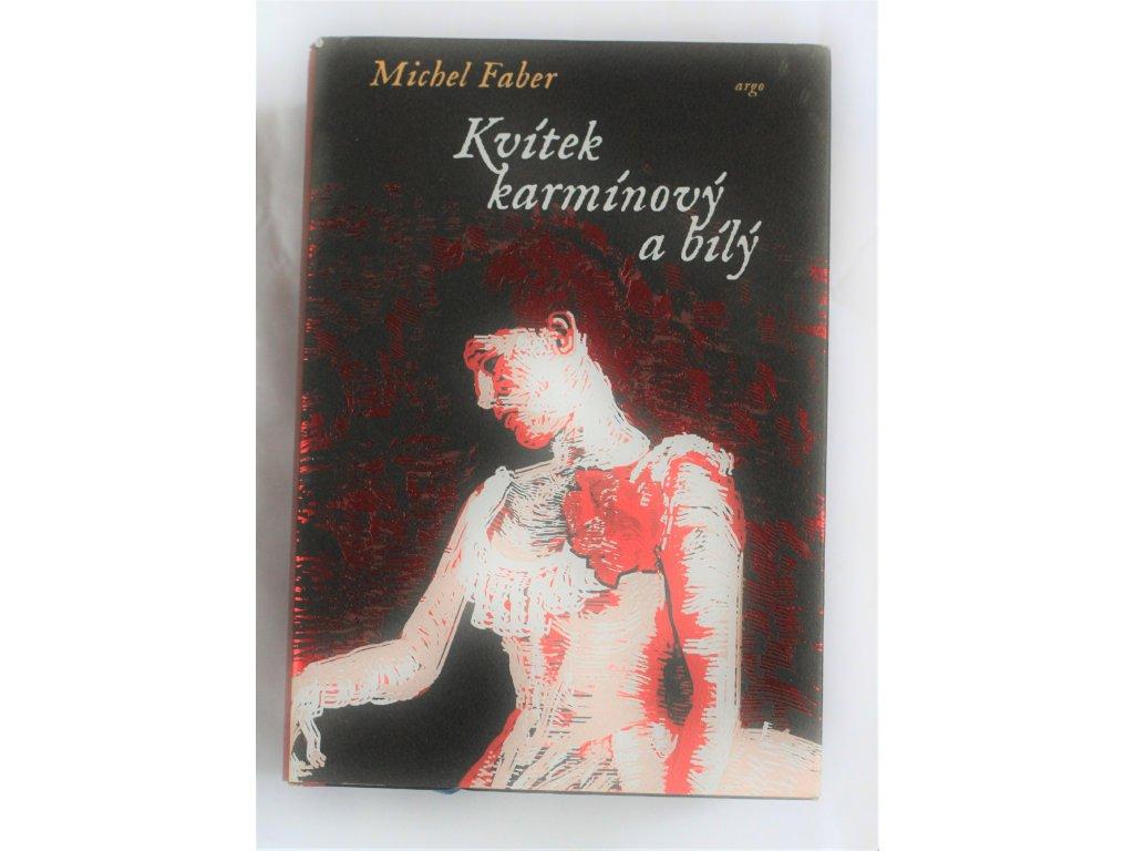Kniha Kvítek karmínový a bílý - Bazar