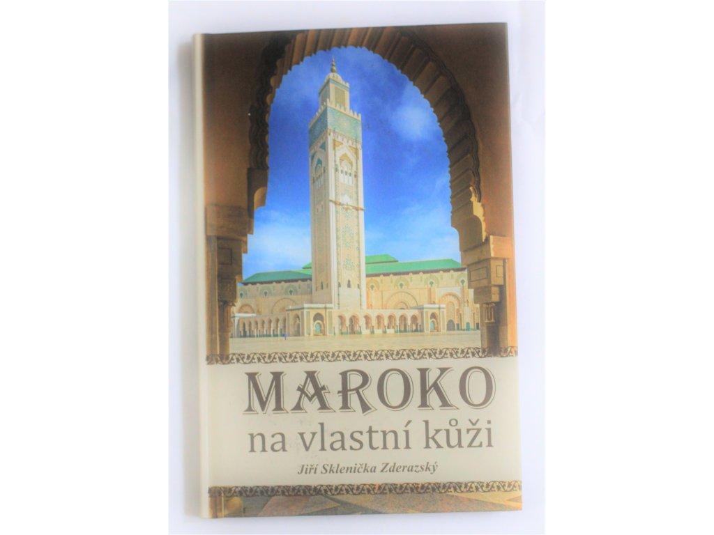 Kniha Maroko na vlastní kůži - Bazar