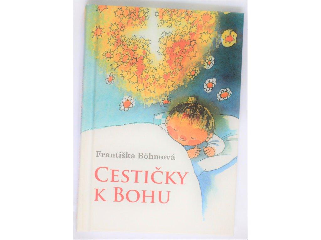 Kniha Cestičky k Bohu - Bazar