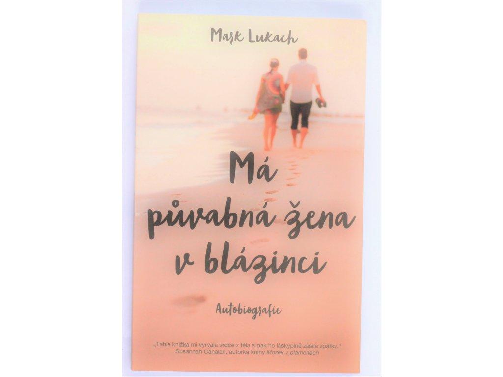 Kniha Má půvabná žena v blázinci - Bazar