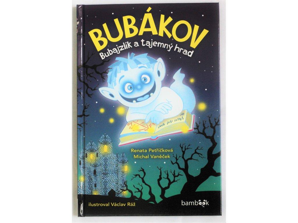 Kniha Bubákov: Bubajzlík a tajemný hrad - Bazar