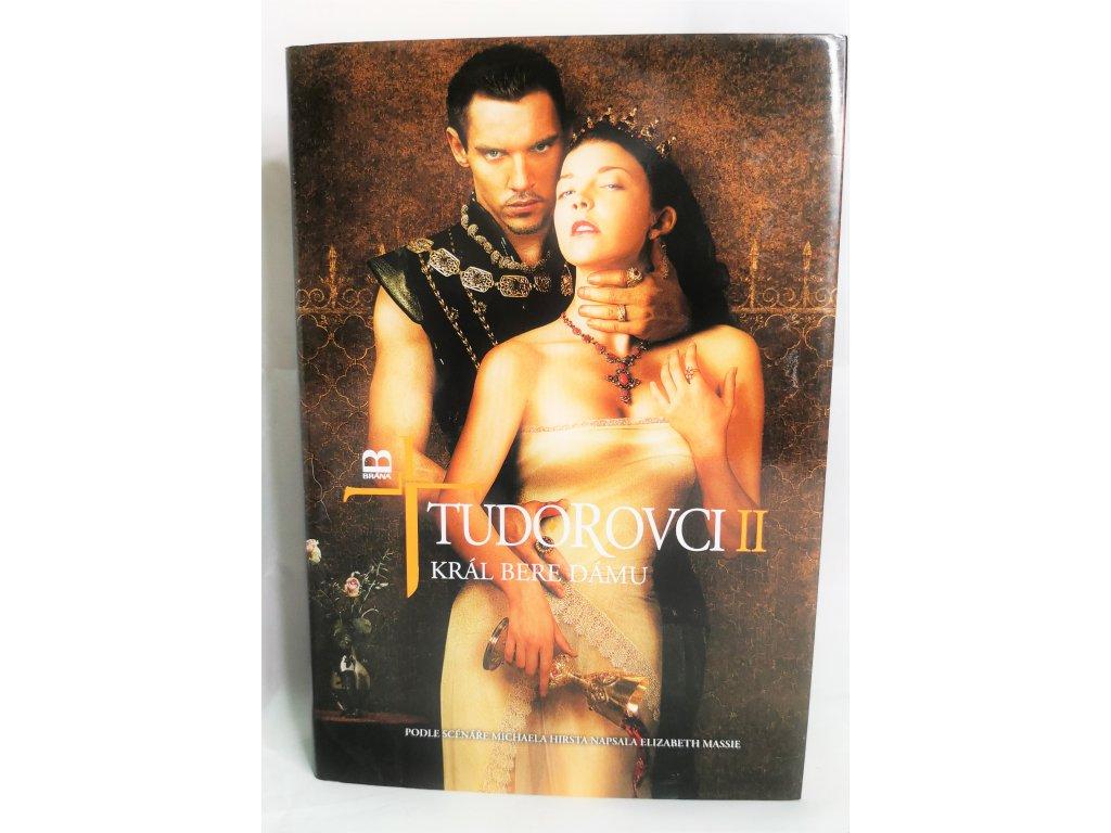Kniha Tudorovci II - Král bere dámu - Bazar