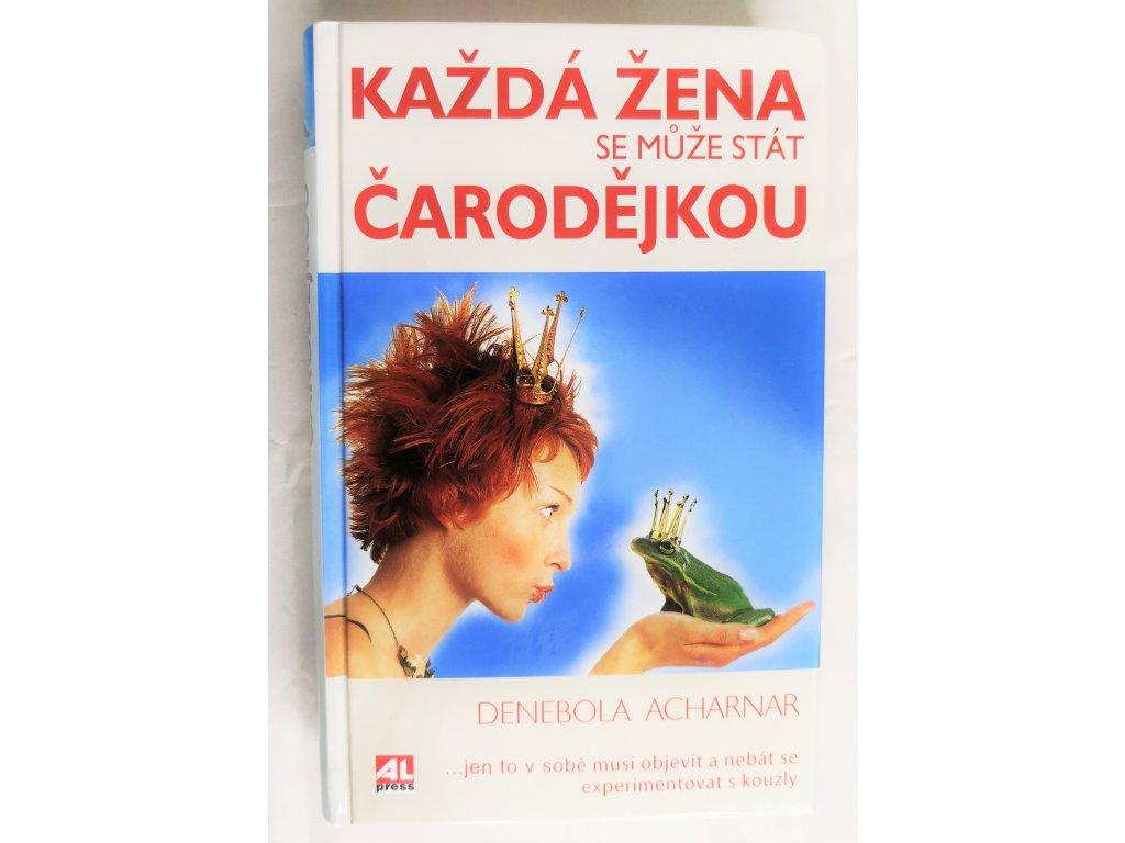 Kniha Každá žena se může stát čarodějkou - Bazar