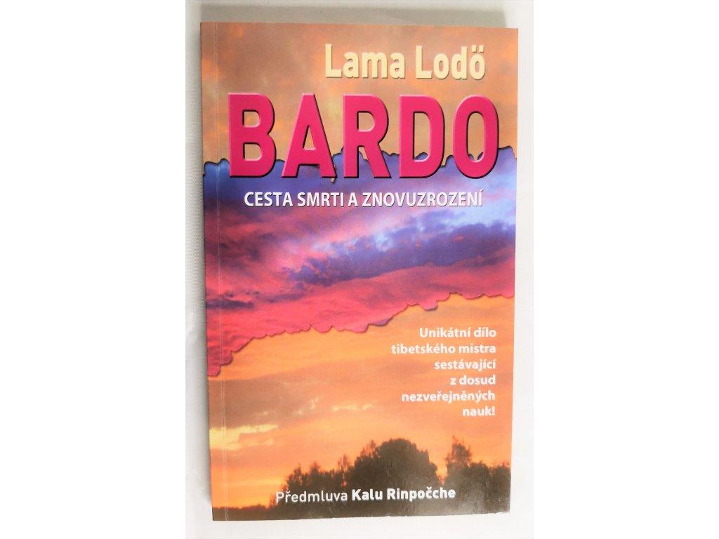 Kniha Bardo. Cesta smrti a znovuzrození - Bazar