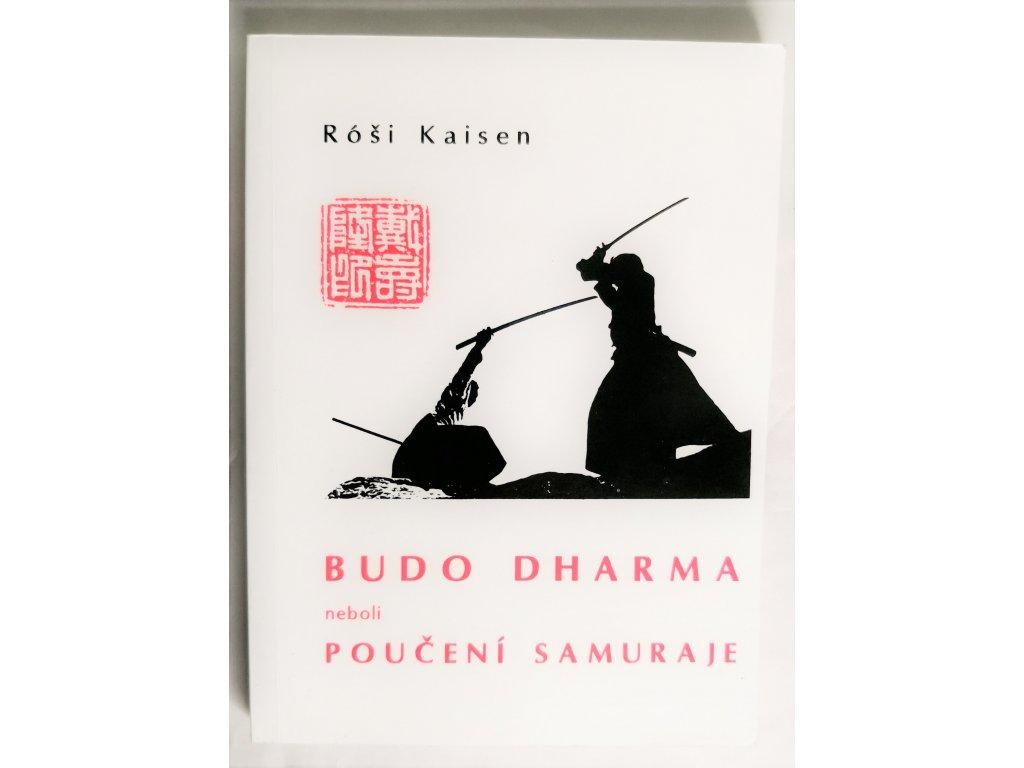 Kniha Budo dharma neboli Poučení samuraje - Bazar