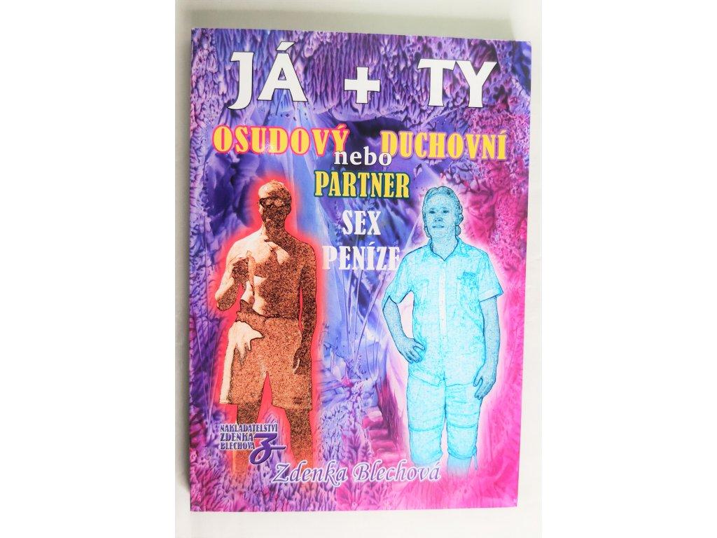 Kniha JÁ + TY - Osudový nebo duchovní partner - Bazar