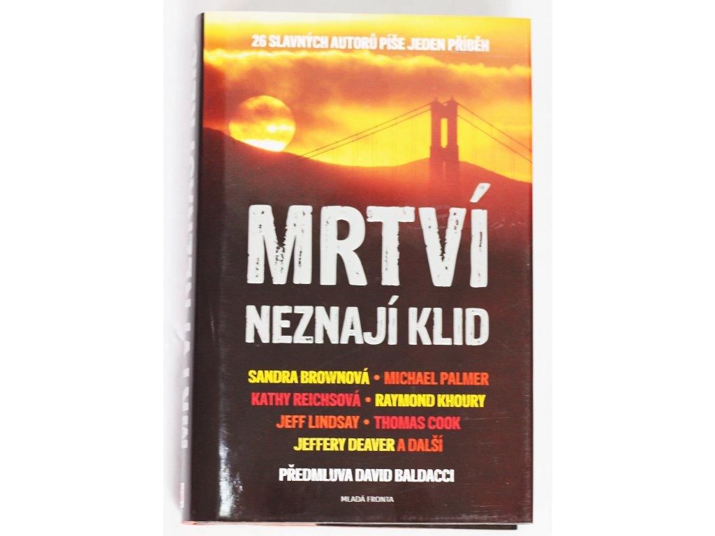 Kniha Mrtví neznají klid - Bazar