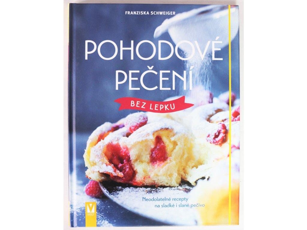 Kniha Pohodové pečení bez lepku - Bazar