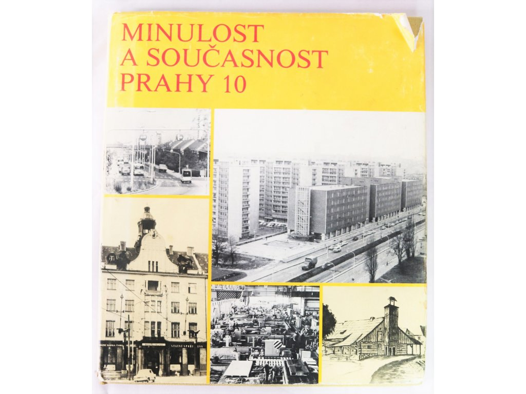 Kniha Minulost a současnost Prahy 10 - Bazar