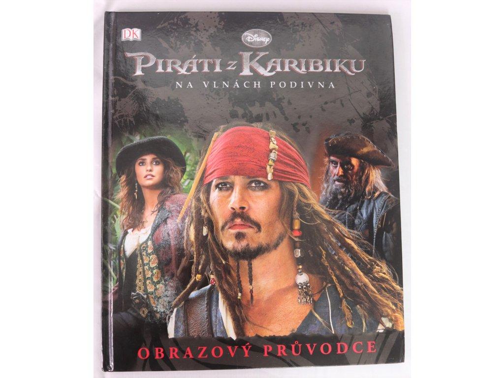 Kniha Piráti z Karibiku Na vlnách podivna - Bazar