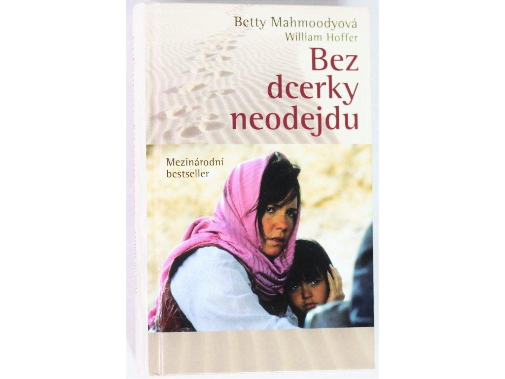Kniha Bez dcerky neodejdu - Bazar