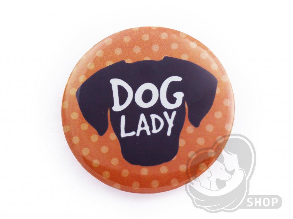 Placka DOG LADY