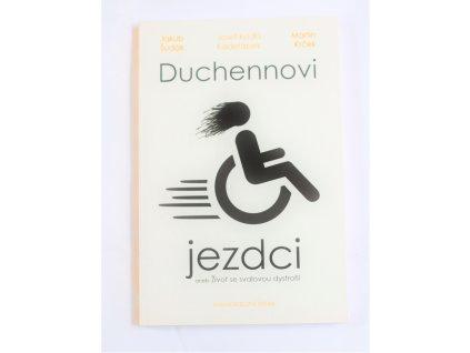 Kniha Duchennovi jezdci aneb život se svalovou dystrofií - Bazar