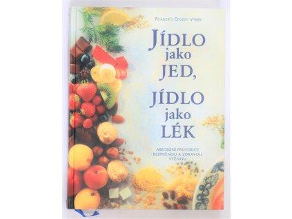 Kniha Jídlo jako jed, jídlo jako lék - Bazar