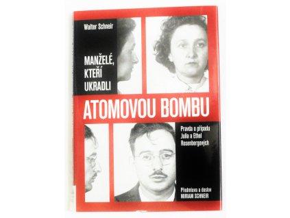 Kniha Manželé, kteří ukradli atomovou bombu - Bazar