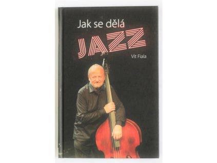 Kniha Jak se dělá Jazz - Bazar