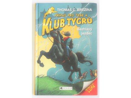 Kniha Klub Tygrů: Bezhlavý jezdec - Bazar