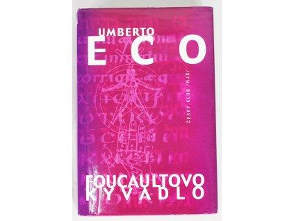 Kniha Foucaultovo kyvadlo - Bazar