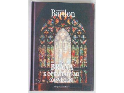 Kniha Brána k opravdovému zasvěcení - Bazar