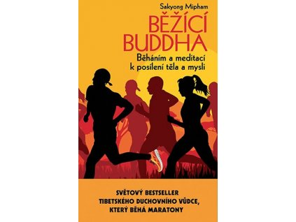 Běžící Buddha - Sakyong Mipham