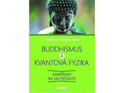 buddhismus a kvantova fyzika