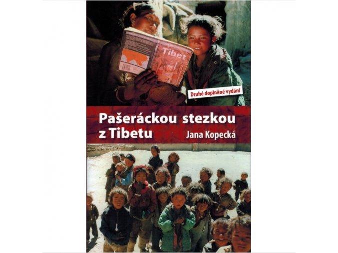 Pašeráckou stezkou z Tibetu - J. Kopecká