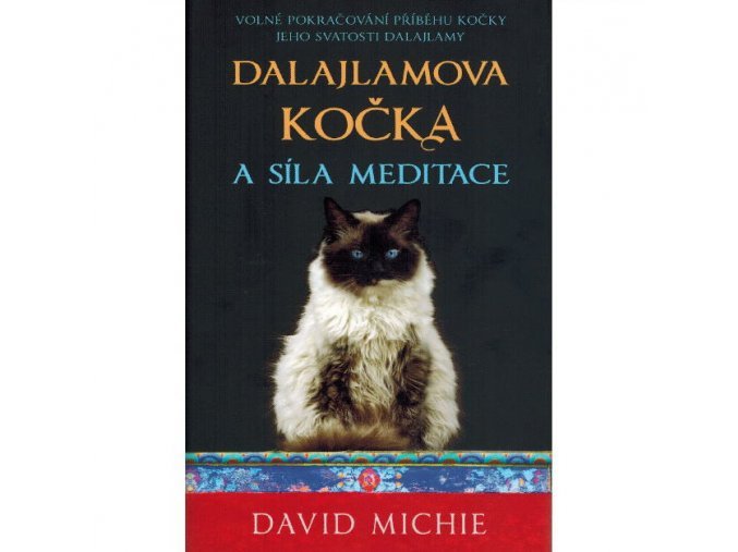 Dalajlamova kočka a síla meditace s CD - David Michie