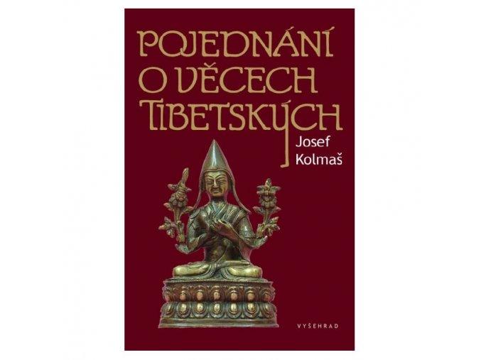 Pojednání o věcech tibetských - Josef Kolmaš