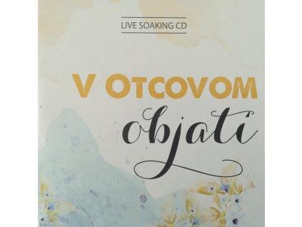 Dar na službu 10€ + CD V Otcovom objatí